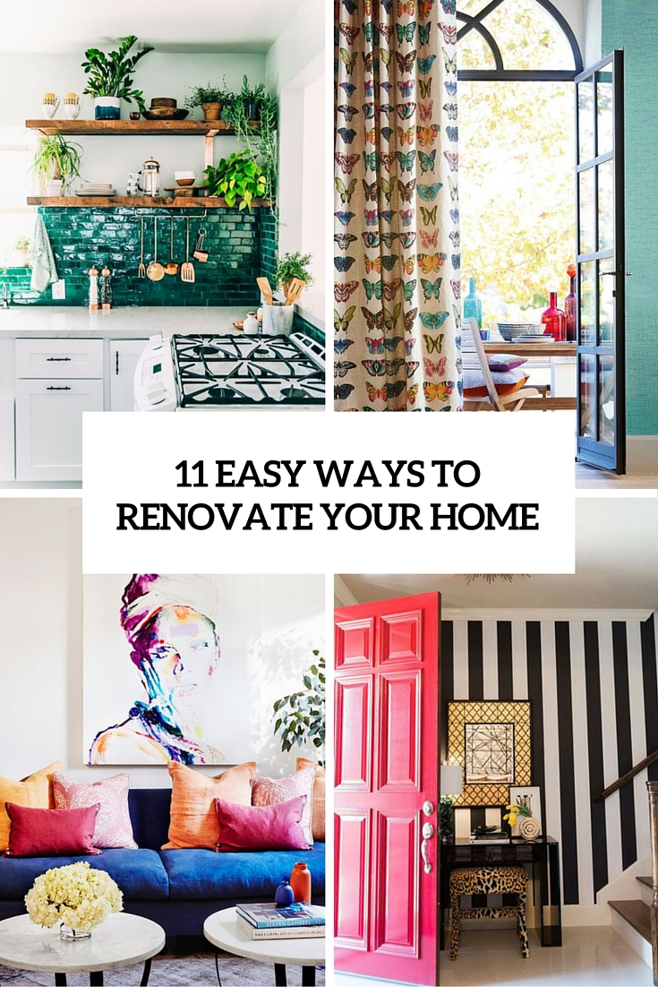 11 Easy And Budget-Friendly Ways To Renovate Your Home
