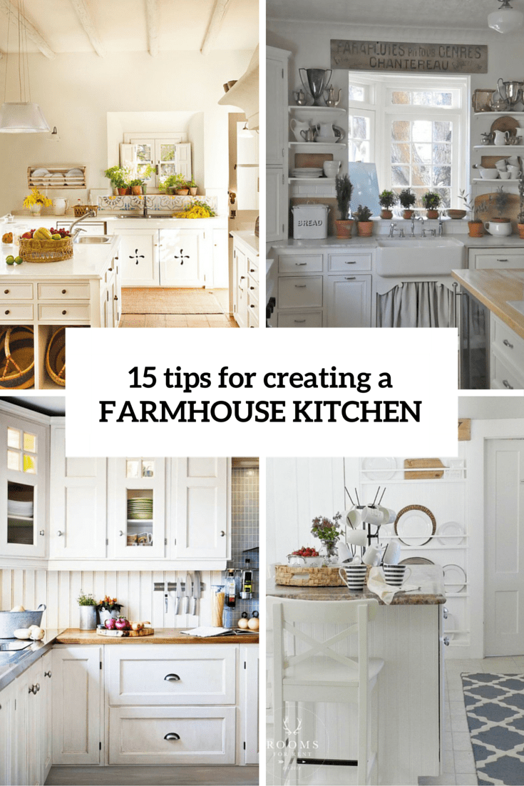 15 easy tips for creating a farmhouse kitchen cover