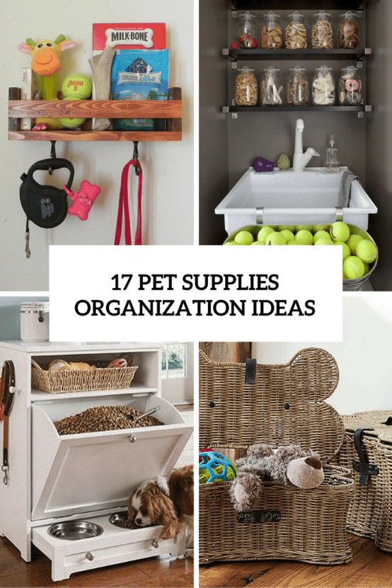 17 pet supplies organization ideas cover