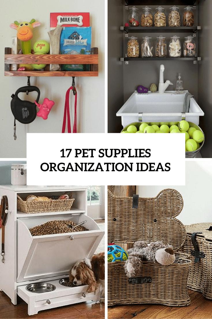 17 pet supplies organization ideas cover