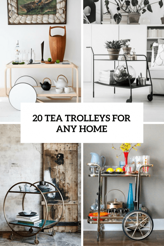 Hospitality Trend: 20 Cool Tea Trolleys For Your Home