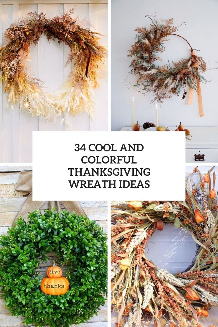 34 Cool And Colorful Thanksgiving Wreaths Ideas