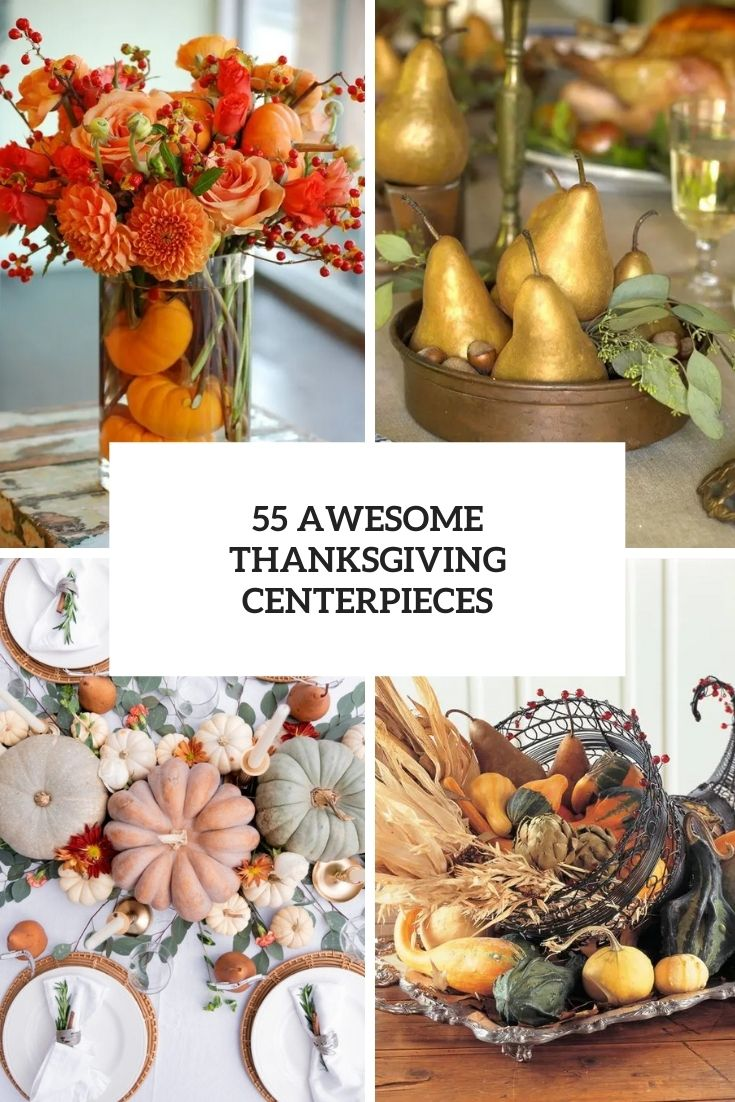 55 Awesome Thanksgiving Centerpieces
