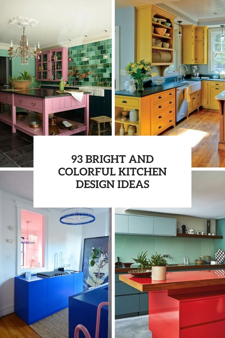 93 Bright And Colorful Kitchen Design Ideas