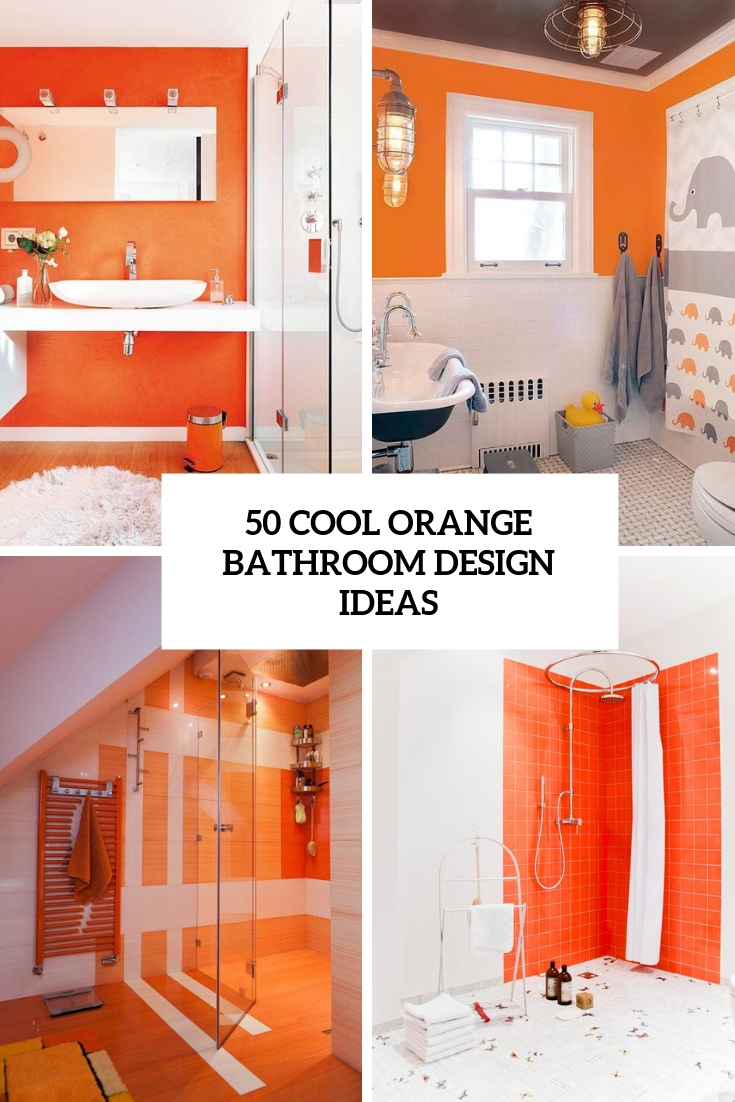 50 Cool Orange Bathroom Design Ideas