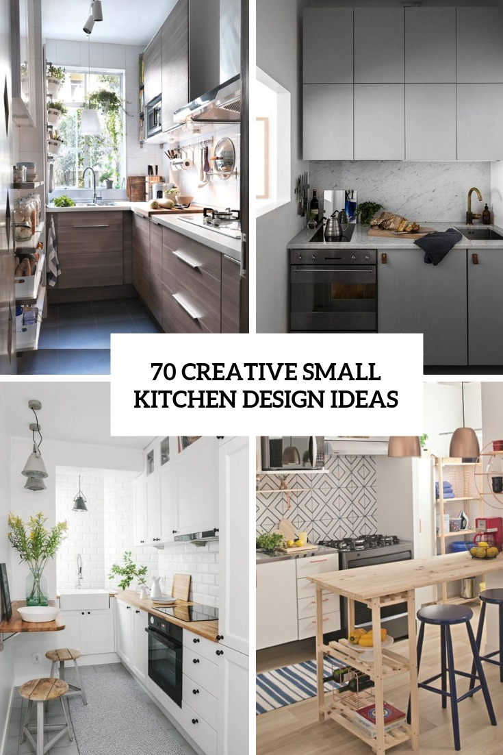 70 Creative Small Kitchen Design Ideas