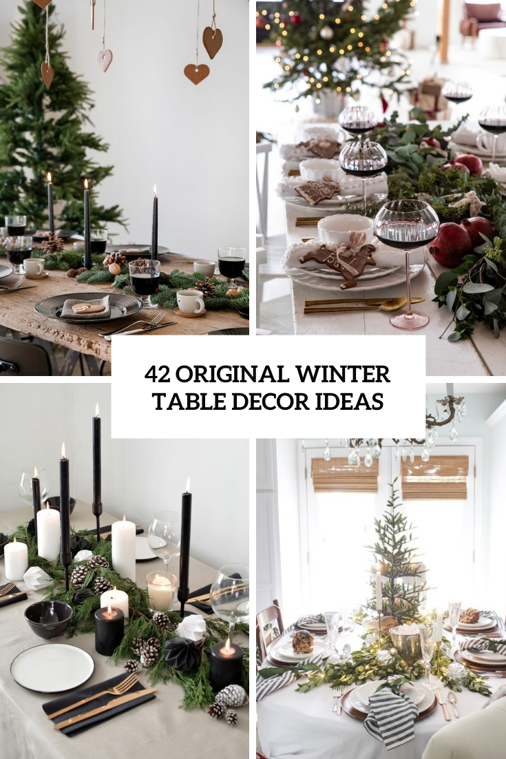 42 Original Winter Table Décor Ideas