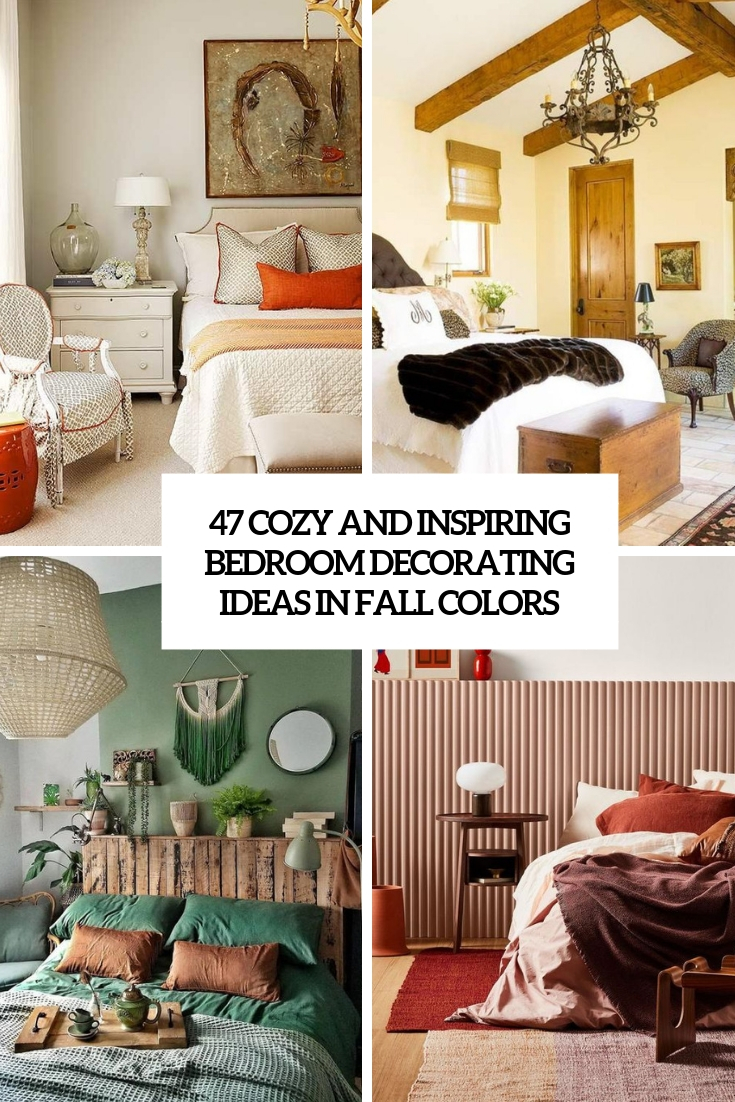 47 Cozy And Inspiring Bedroom Decorating Ideas In Fall Colors