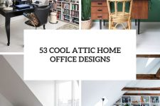 53 cool attic home office designs cover