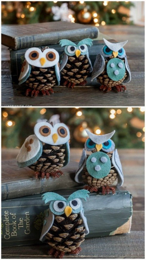 Add some felt to pinecones and you got yourself beautiful owl ornaments.