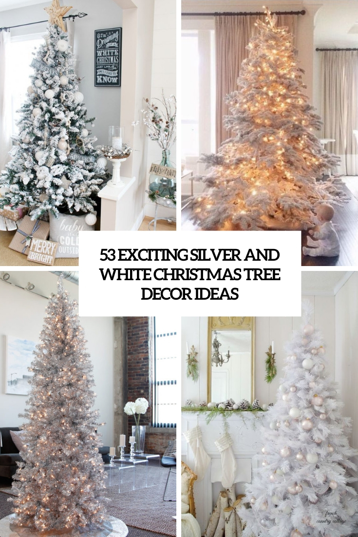exciting silver and white christmas tree decor ideas cover
