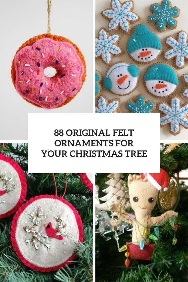 88 Original Felt Ornaments For Your Christmas Tree