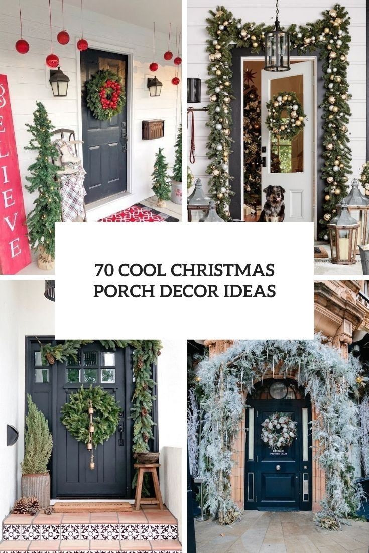 70 Cool Christmas Porch Décor Ideas