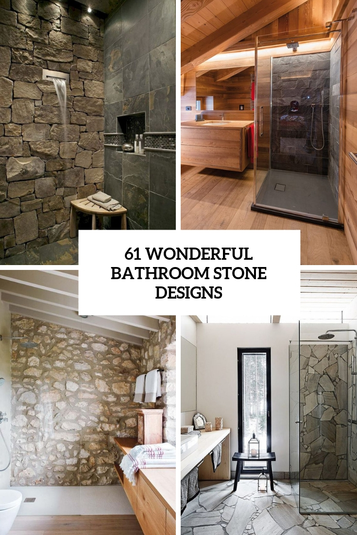 61 Wonderful Stone Bathroom Designs