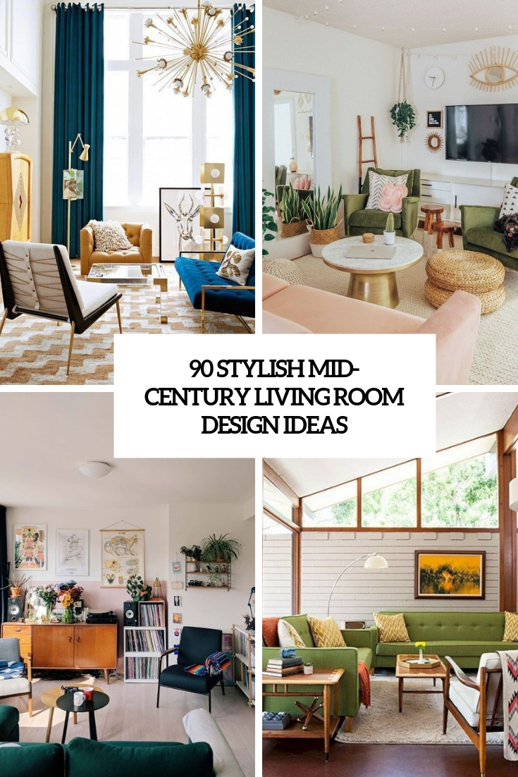 90 Stylish Mid-Century Living Room Design Ideas