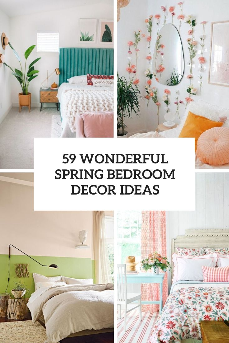 59 Wonderful Spring Bedroom Decor Ideas
