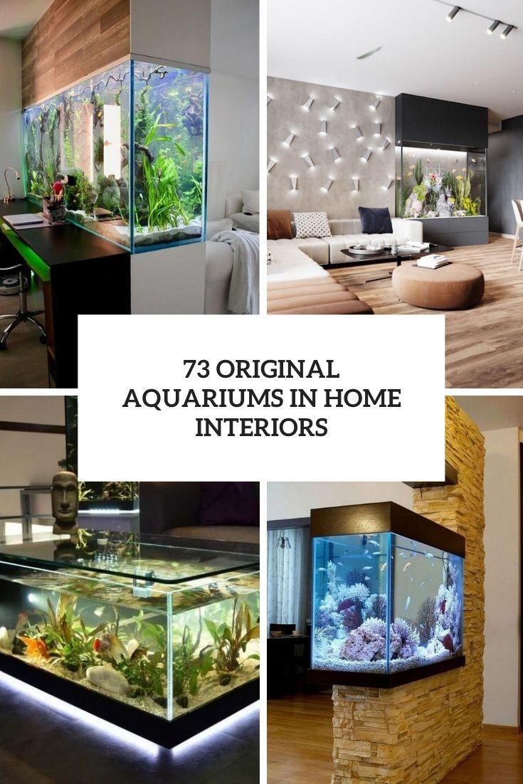 73 Original Aquariums In Home Interiors