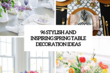 96 stylish and inspiring spring table decoration ideas cover