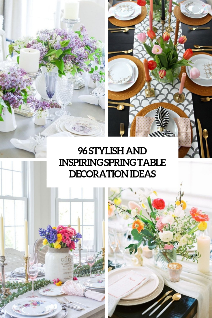 96 Stylish And Inspiring Spring Table Decoration Ideas