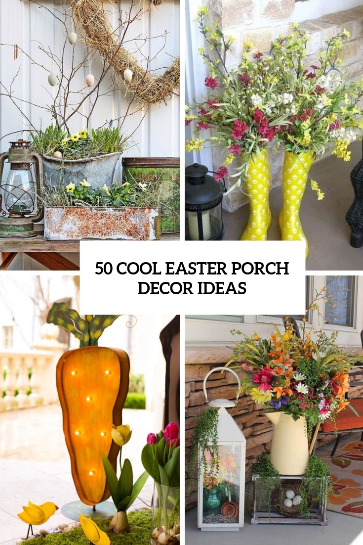 50 Cool Easter Porch Décor Ideas