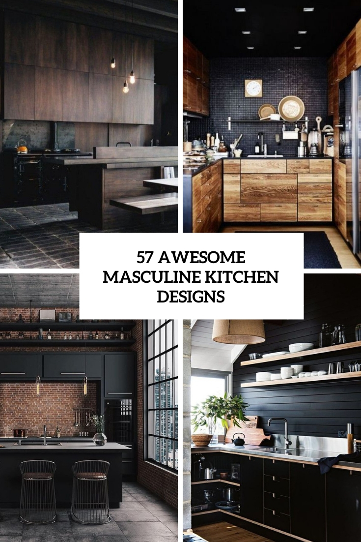 awesome masculine kitchen designs cover