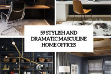 59 stylish and dramatic masculine home offices cover
