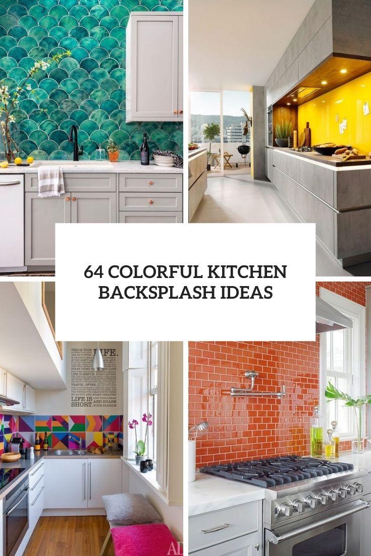 64 Colorful And Original Kitchen Backsplash Ideas