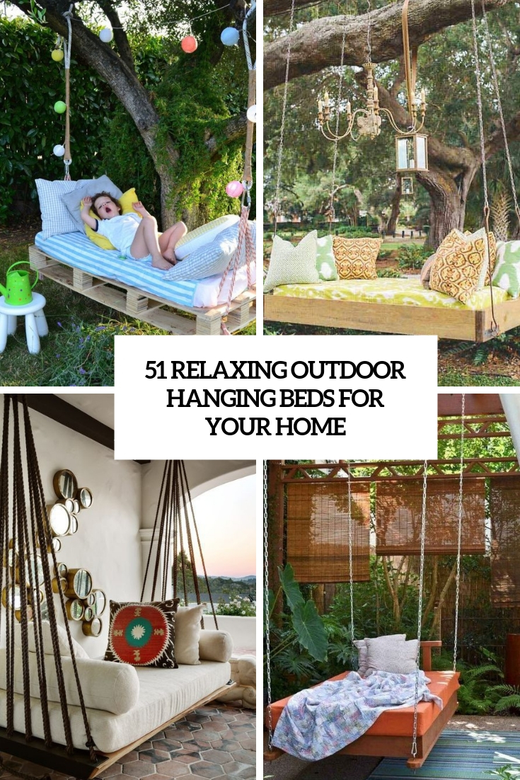 51 Relaxing Outdoor Hanging Beds For Your Home