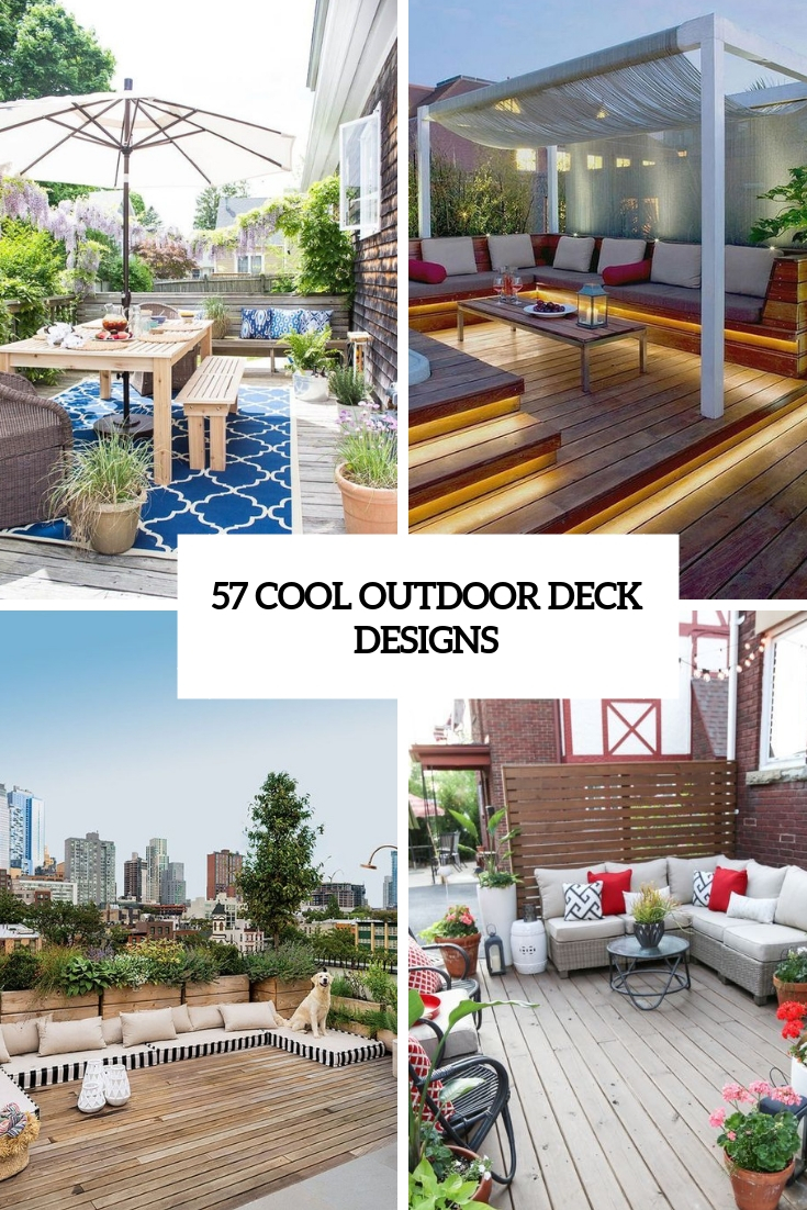 57 Cool Outdoor Deck Designs