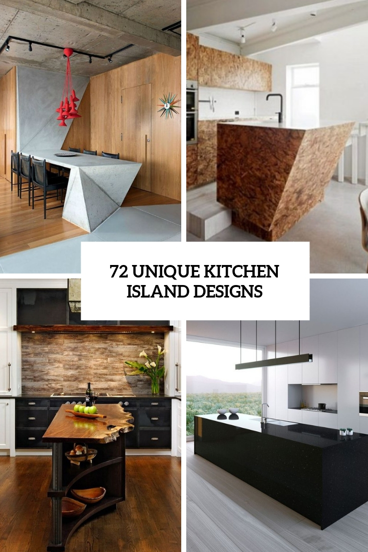 72 Unique Kitchen Island Designs