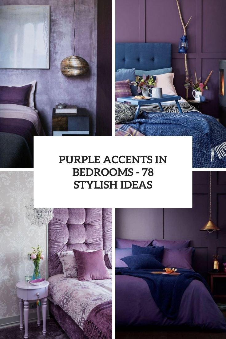 Purple Accents In Bedrooms – 78 Stylish Ideas