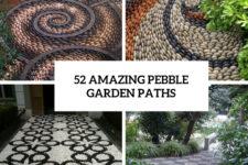 52 amazing pebble garden paths cover