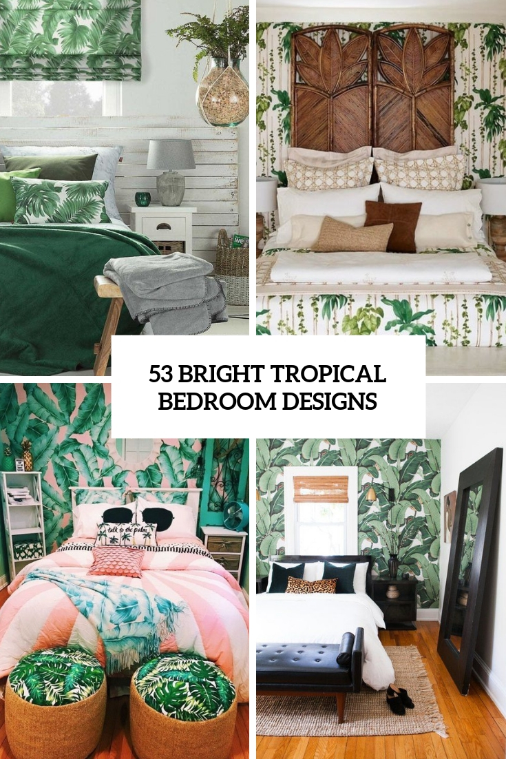 53 Bright Tropical Bedroom Designs