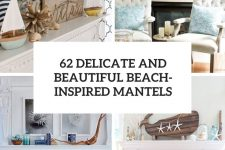 62 delicate and beautiful beach-inspired mantels cover