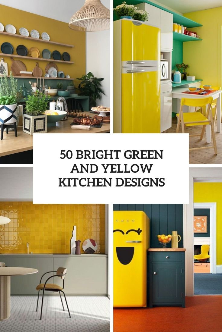 50 Bright Green And Yellow Kitchen Designs