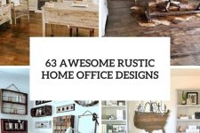 63 awesome rustic home office designs cover