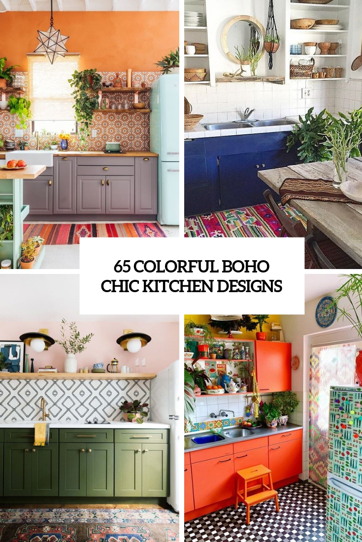 65 Colorful Boho Chic Kitchen Designs