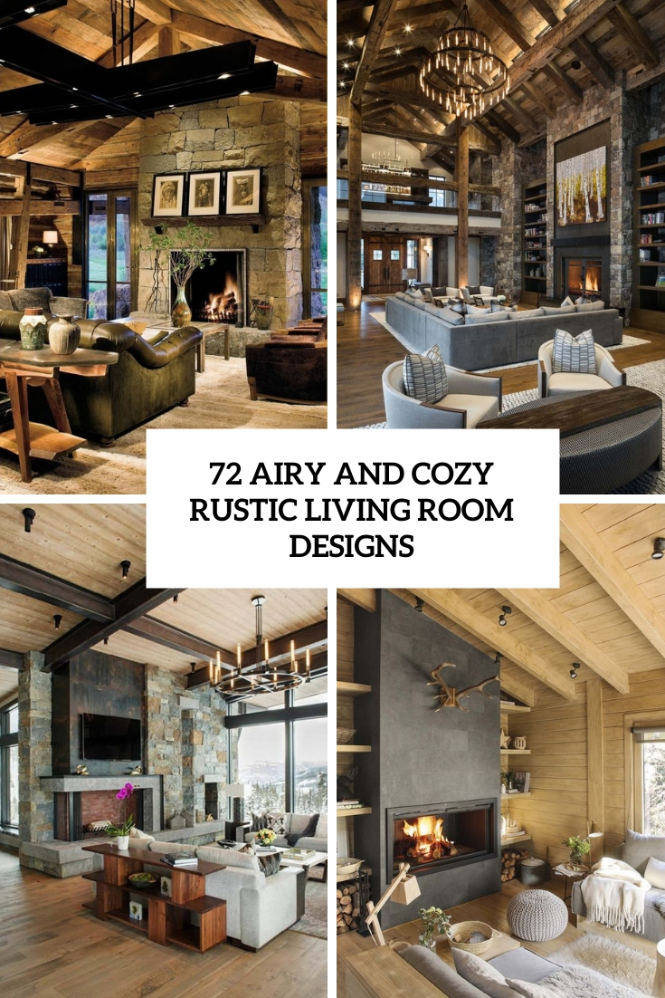 72 Airy And Cozy Rustic Living Room Designs