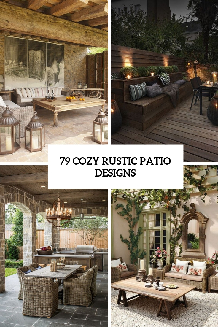 79 Cozy Rustic Patio Designs