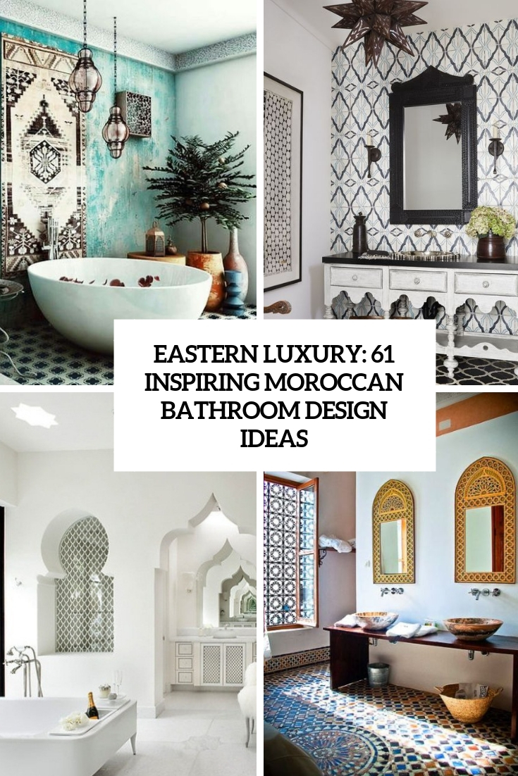61 Inspiring Moroccan Bathroom Design Ideas