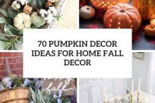 70 pumpkin decor ideas for home fall decor cover
