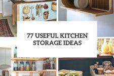 77 useful kitchen storage ideas cover