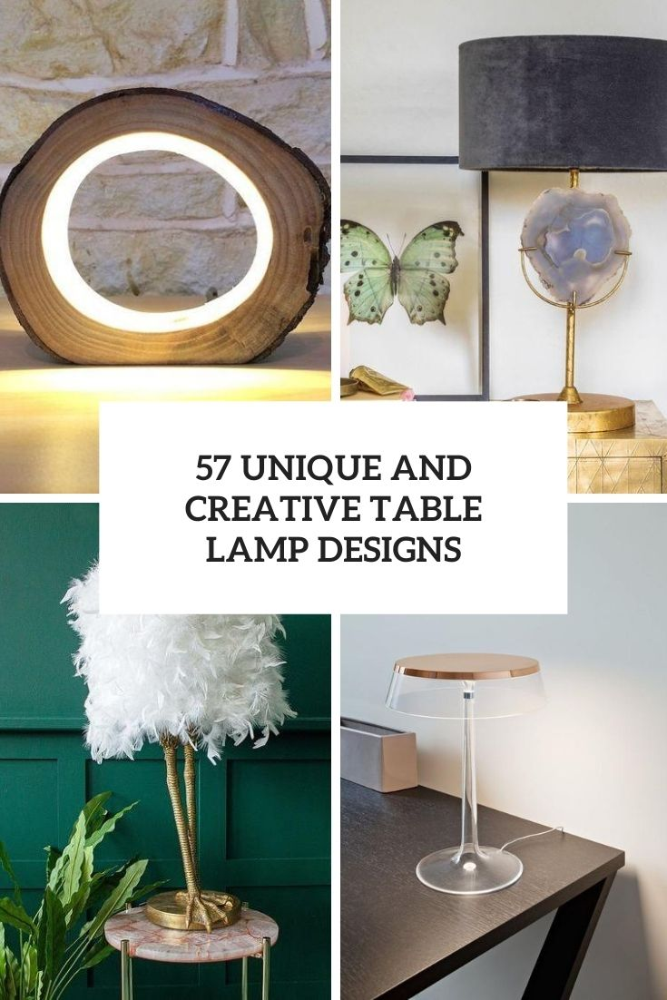 57 Unique And Creative Table Lamp Designs
