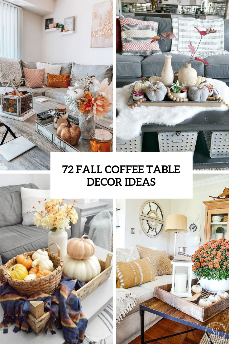 72 Fall Coffee Table Décor Ideas Digsdigs