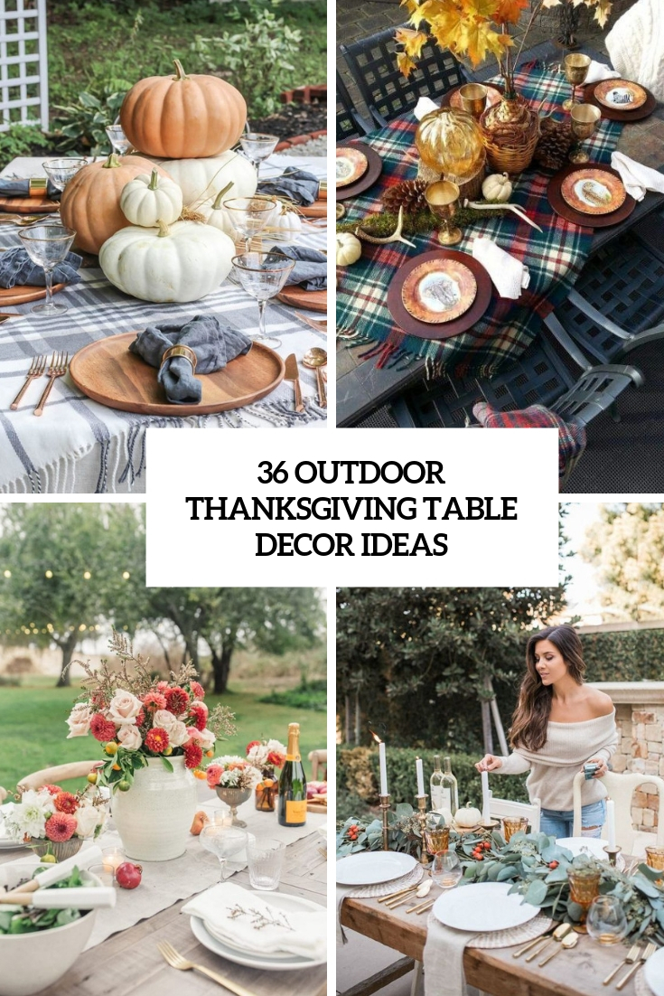 36 Outdoor Thanksgiving Dinner Décor Ideas