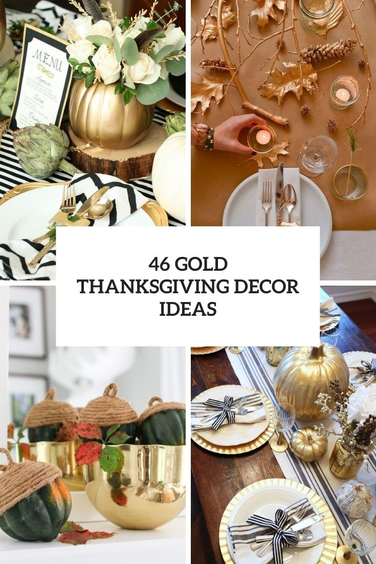 46 Gold Thanksgiving Décor Ideas