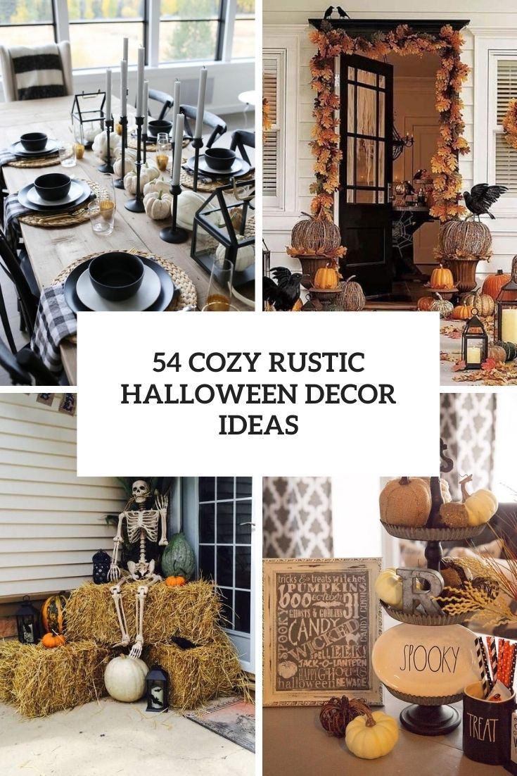 54 Cozy Rustic Halloween Decor Ideas
