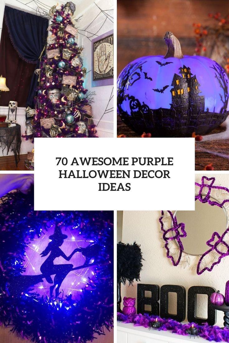 70 Awesome Purple Halloween Décor Ideas