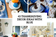 43 thanksgiving decor ideas with blue cover