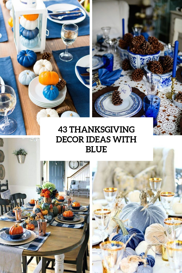 thanksgiving decor ideas with blue cover